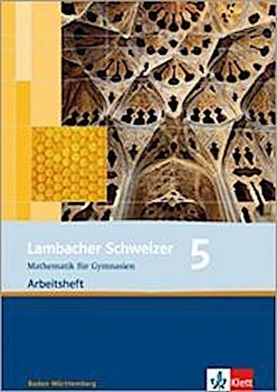 Lambacher Schweizer. 9. Schuljahr. Arbeitsheft plus Lösungsheft. Baden-Württemberg