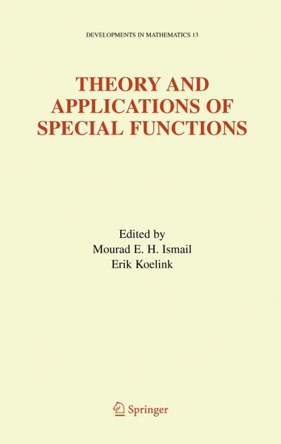 Theory and Applications of Special Functions: A Volume Dedicated to Mizan Rahman