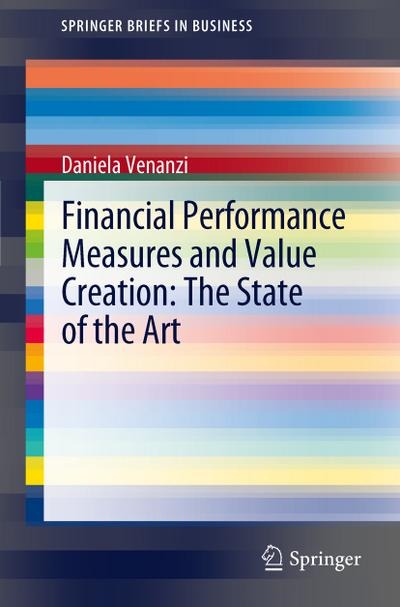 Financial Performance Measures and Value Creation: the State of the Art