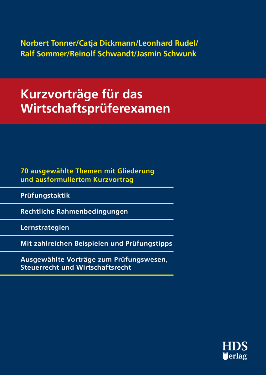 Kurzvorträge für das Wirtschaftsprüferexamen Leonhard u a Rudel 9783955540876