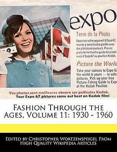 Fashion Through the Ages, Volume 11: 1930 - 1960