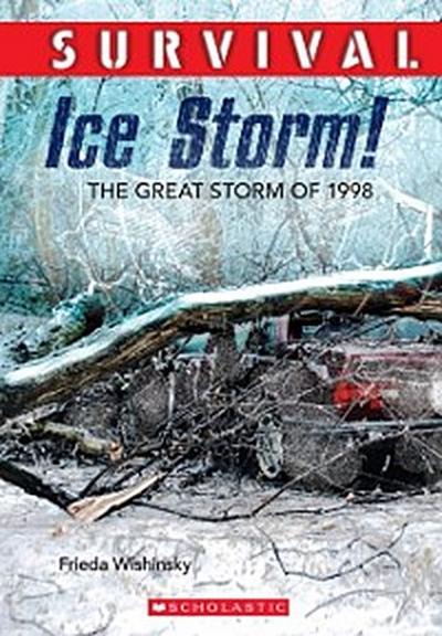 Survival: Ice Storm!