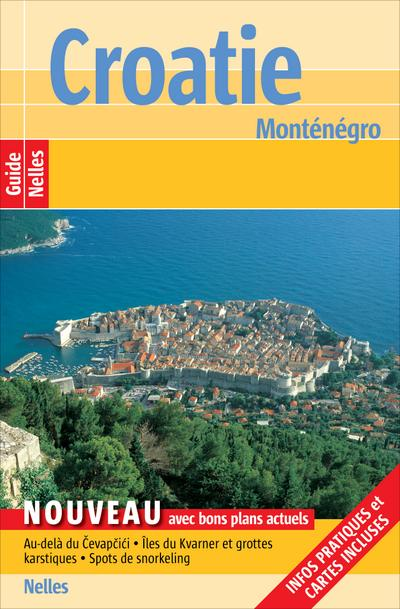 Guide Nelles Croatie Monténégro