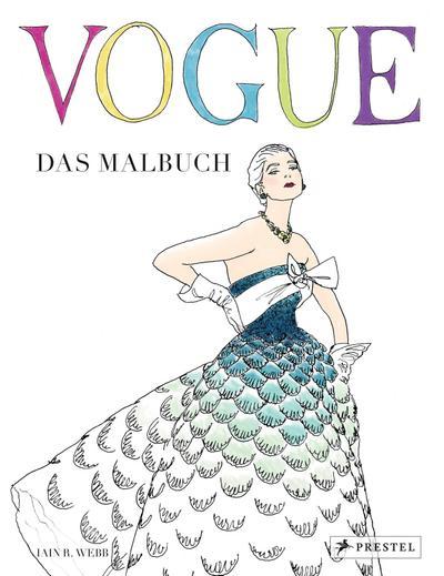 VOGUE - Das Malbuch; Deutsch; 90 Illustr.