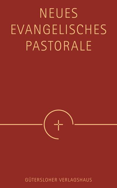 Neues Evangelisches Pastorale