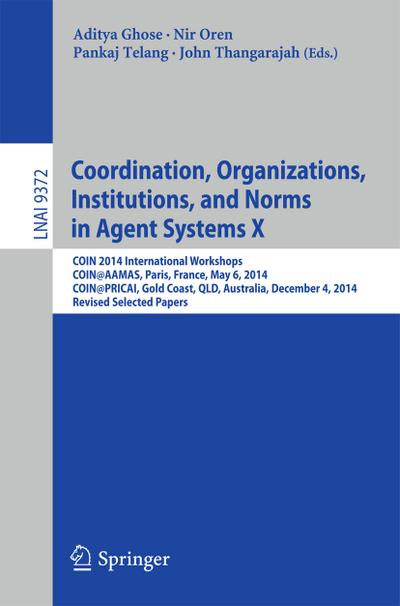 Coordination, Organizations, Institutions, and Norms in Agent Systems X
