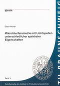Mikrointerferometrie mit Lichtquellen untersc ...