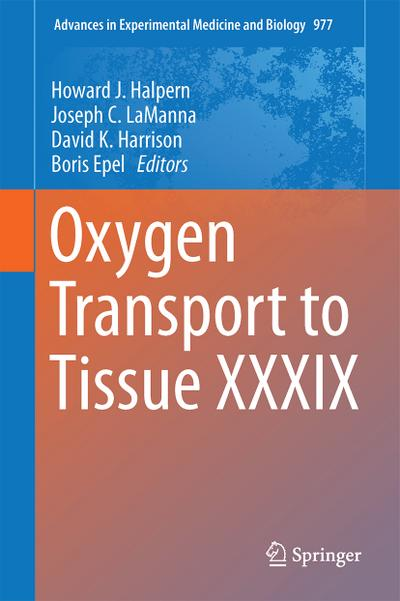 Oxygen Transport to Tissue XXXIX