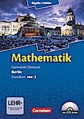 Mathematik Sekundarstufe 2 Grundkurs ma-3 Qualifikationsphase. Schülerbuch Berlin