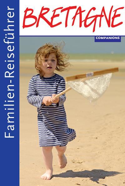 Familienreiseführer Bretagne