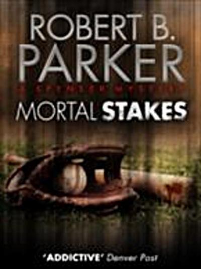 Mortal Stakes (A Spenser Mystery)