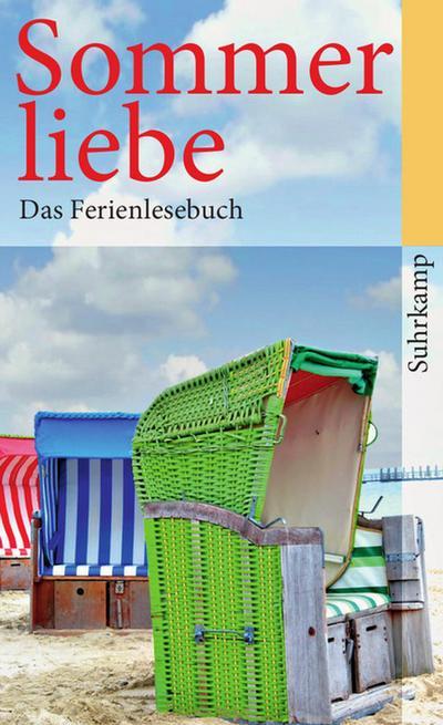 Sommerliebe: Das Ferienlesebuch (suhrkamp taschenbuch)