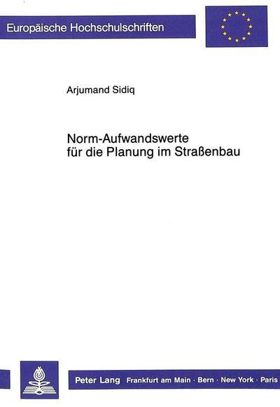 Norm-Aufwandswerte für die Planung im Straßenbau