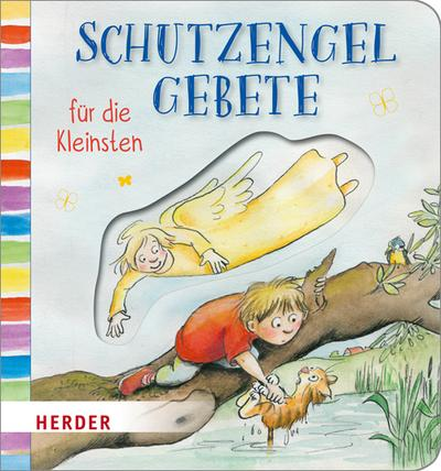 Schutzengelgebete für die Kleinsten; Ill. v. Ginsbach, Julia; Deutsch; Durchgehend vierfarbig illustriert; Keine Altersbeschränkung
