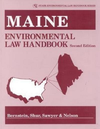 Maine Environmental Law Handbook
