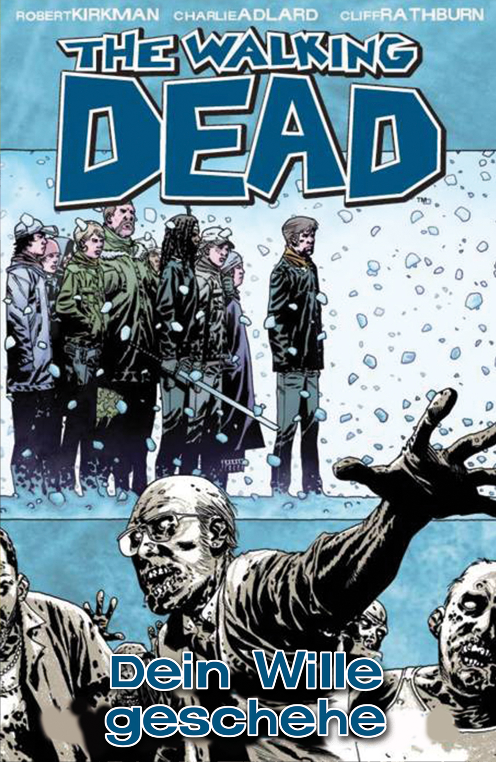 The Walking Dead - Dein Wille geschehe Robert Kirkman