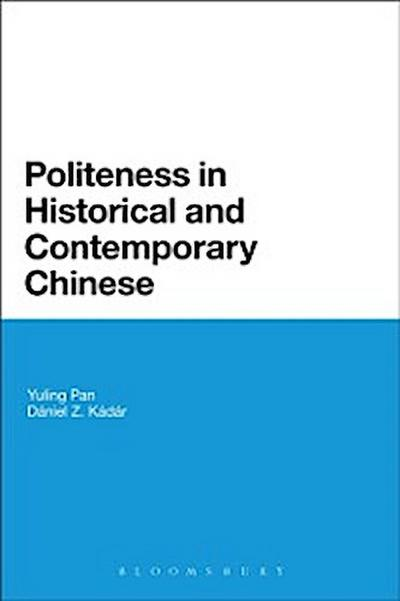 Politeness in Historical and Contemporary Chinese