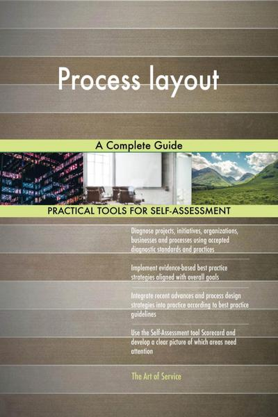 Process layout A Complete Guide