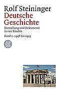 Deutsche Geschichte 2. 1948 bis 1955