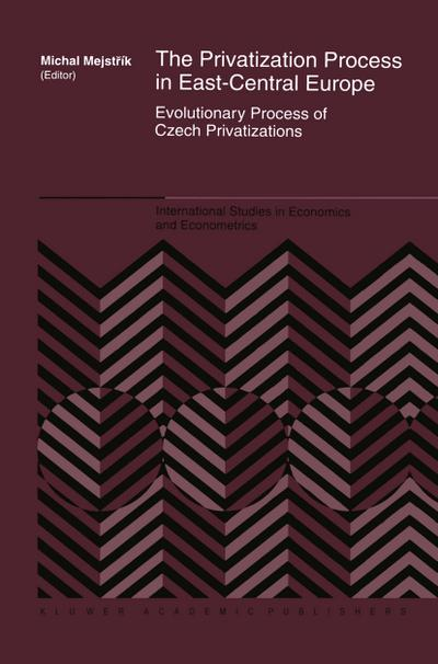 Privatization Process in East-Central Europe