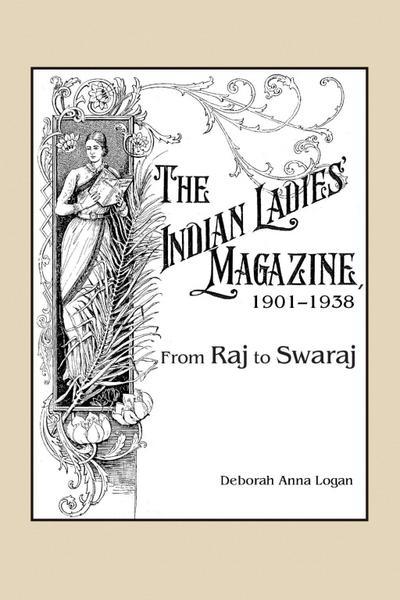 The Indian Ladies' Magazine, 1901-1938