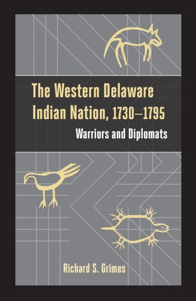 The Western Delaware Indian Nation, 1730-1795