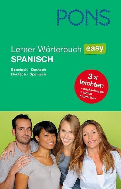 PONS Lerner-Wörterbuch Easy Spanisch: Spanisch-Deutsch/Deutsch-Spanisch