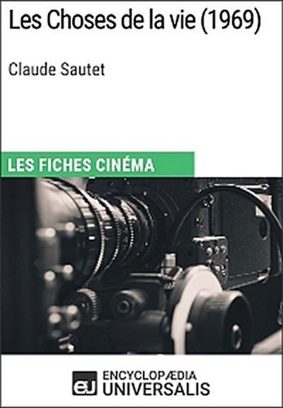 Les Choses de la vie de Claude Sautet