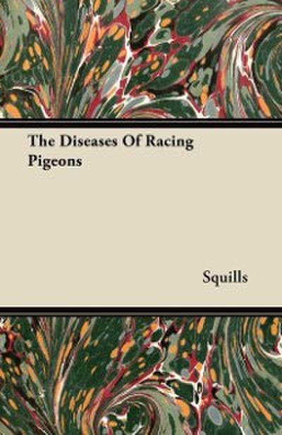 Diseases of Racing Pigeons