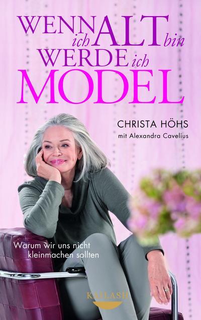 Wenn ich alt bin, werde ich Model