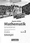 Mathematik Sekundarstufe II Grundfach Band 2 - Analytische Geometrie, Stochastik - Rheinland-Pfalz. Lösungen zum Schülerbuch.