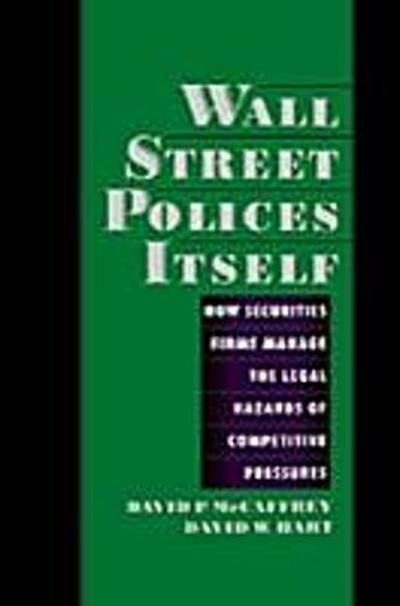 Wall Street Polices Itself