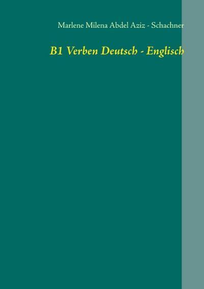 B1 Verben Deutsch - Englisch: Übung 4