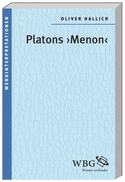 Platons 'Menon'; Werkinterpretationen; Deutsch; 2 Illustr.