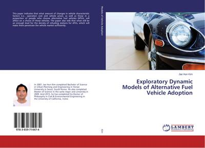 Exploratory Dynamic Models of Alternative Fuel Vehicle Adoption