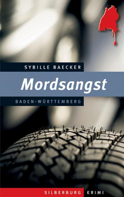 Mordsangst; Ein Baden-Württemberg-Krimi; Deutsch