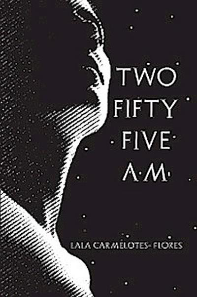 Two Fifty Five A.M.