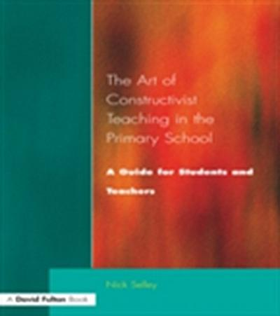 Art of Constructivist Teaching in the Primary School