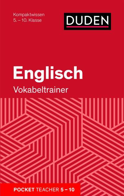 Englisch - Vokabeltrainer: Kompaktwissen 5.-10. Klasse