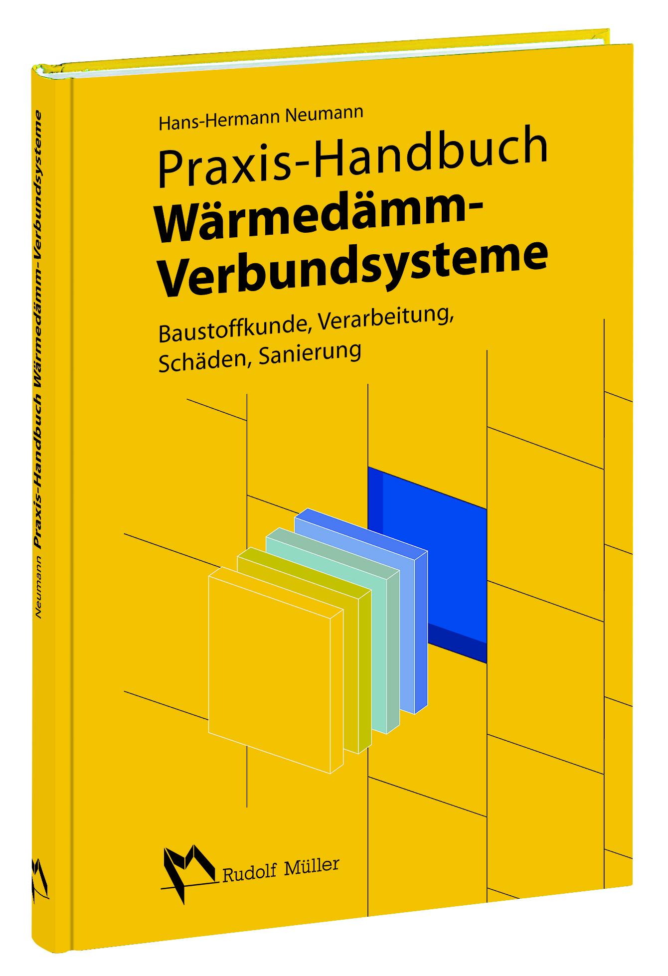 Hans-Hermann Neumann / Praxis-Handbuch Wärmedämmverbundsyste ... 9783481021542