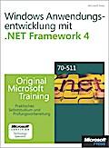 Windows- Anwendungsentwicklung mit Microsoft .NET Framework 4 - Original Microsoft Training für Examen 70-511 - Matthew A. Stoecker