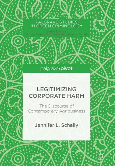 Legitimizing Corporate Harm