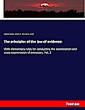 The principles of the law of evidence: