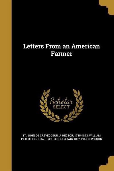 LETTERS FROM AN AMER FARMER