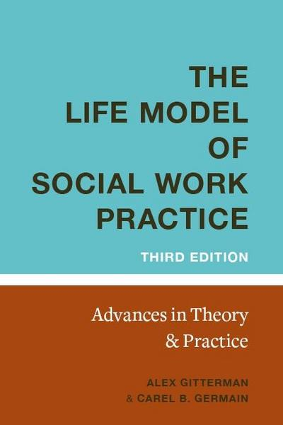 The Life Model of Social Work Practice