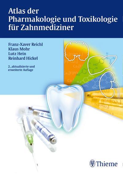 Atlas der Pharmakologie und Toxikologie für Zahnmediziner