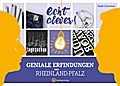 Echt clever! Geniale Erfindungen aus Rheinlan ...