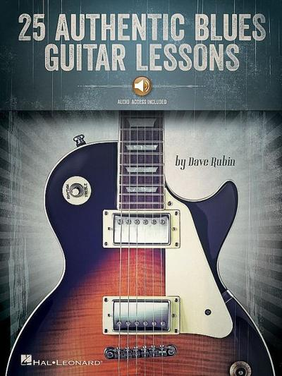 25 Authentic Blues Guitar Lessons [With Access Code]