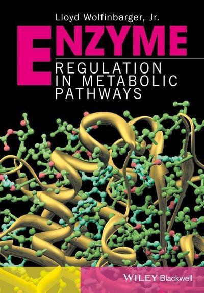 Enzyme Regulation in Metabolic Pathways