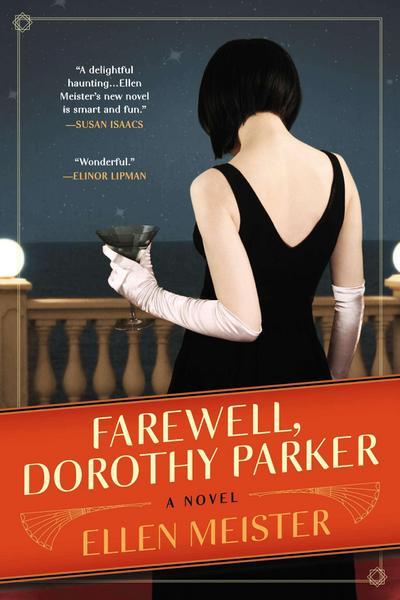 Farewell, Dorothy Parker - Berkley - Taschenbuch, Englisch, Ellen Meister, ,